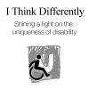 I Think Differently — Shining a light on the uniqueness of disability
